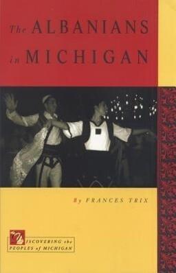 The Albanians in Michigan als Taschenbuch