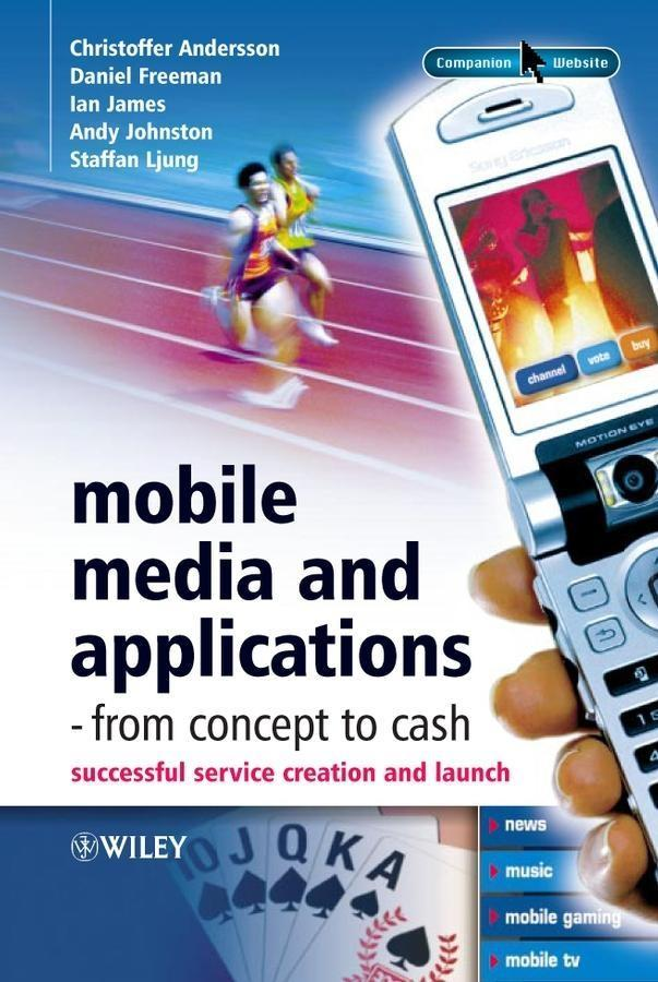 Mobile Media and Applications, From Concept to ...