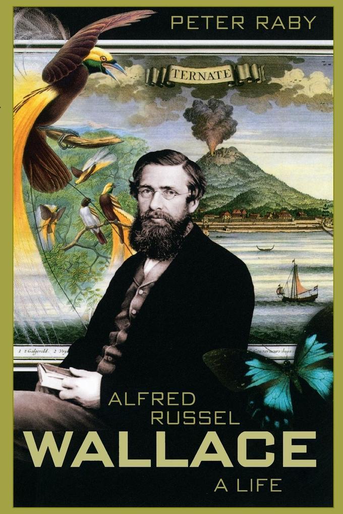 Alfred Russel Wallace: A Life als Taschenbuch