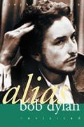 Alias Bob Dylan: Revisited