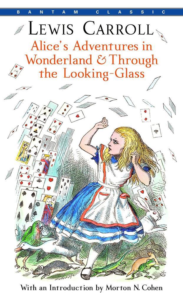 Alice's Adventures in Wonderland and Through the Looking-Glass als Taschenbuch