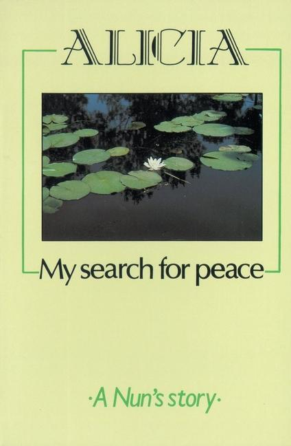 Alicia - My Search for Peace als Taschenbuch