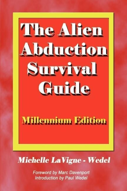 The Alien Abduction Survival Guide: How to Cope with Your ET Experience als Taschenbuch