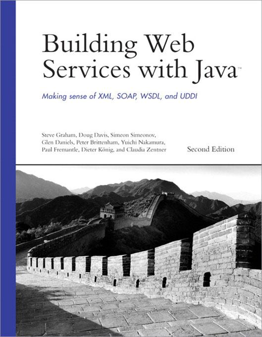 Building Web Services with Java: Making Sense o...