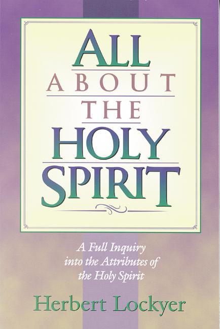All about the Holy Spirit als Taschenbuch