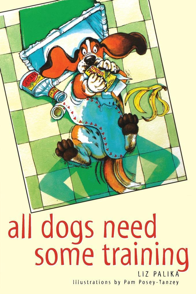 All Dogs Need Some Training als Taschenbuch