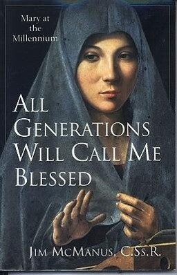 All Generations Will Call Me Blessed: Mary at the Millennium als Taschenbuch