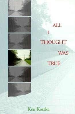 All I Thought Was True als Taschenbuch