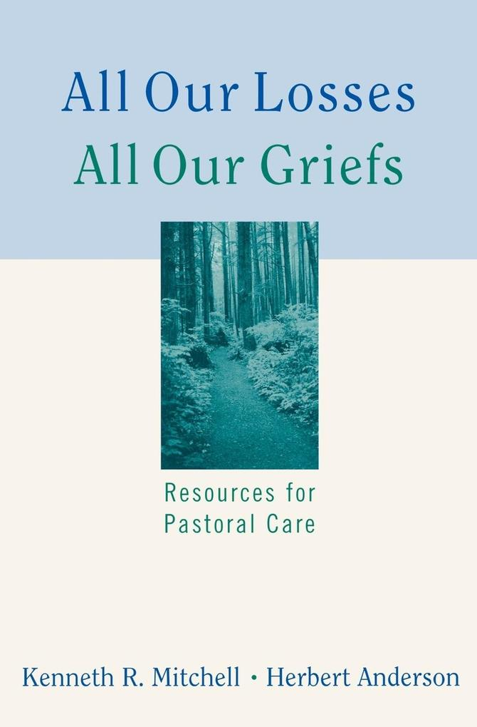 All Our Losses All Our Griefs als Taschenbuch