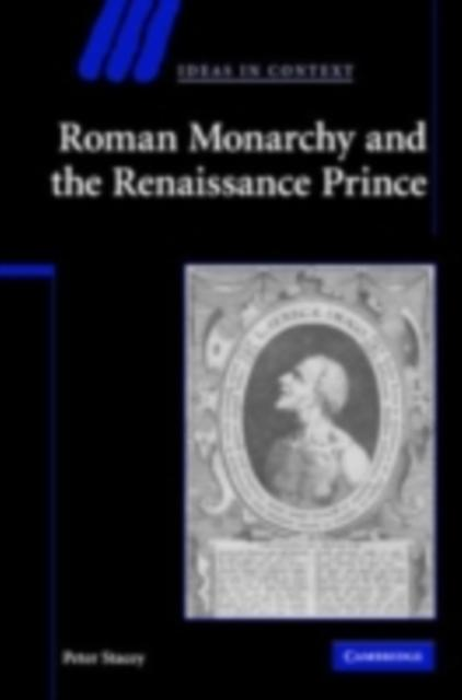 Roman Monarchy and the Renaissance Prince als e...