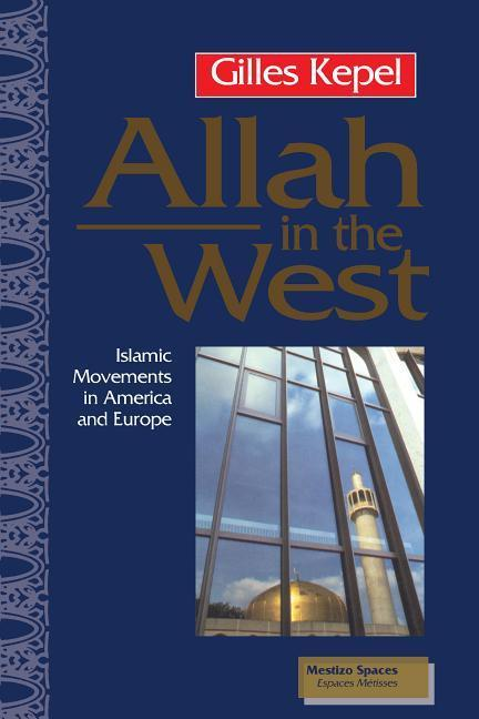 Allah in the West: Islamic Movements in America and Europe als Taschenbuch