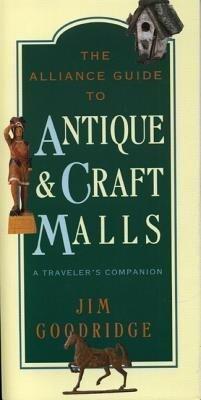 The Alliance Guide to Antique & Craft Malls als Taschenbuch