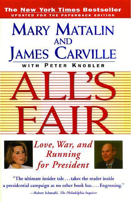 "All's Fair: ""Love, War and Running for President"" als Taschenbuch"