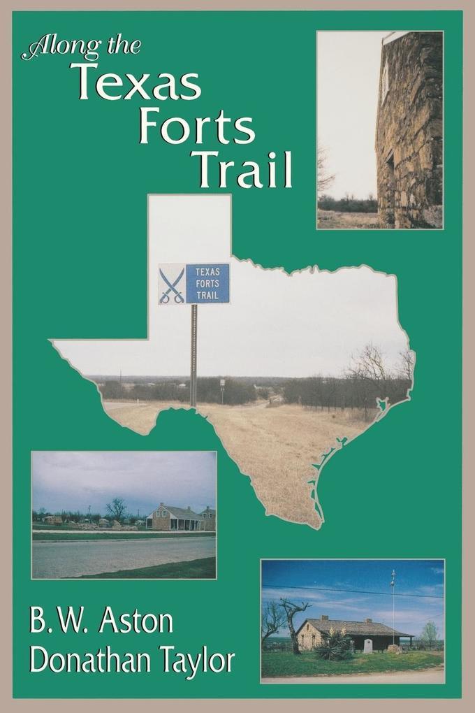 Along the Texas Forts Trail als Taschenbuch