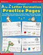 A to Z Letter Formation Practice Pages: Grades Pre K-1