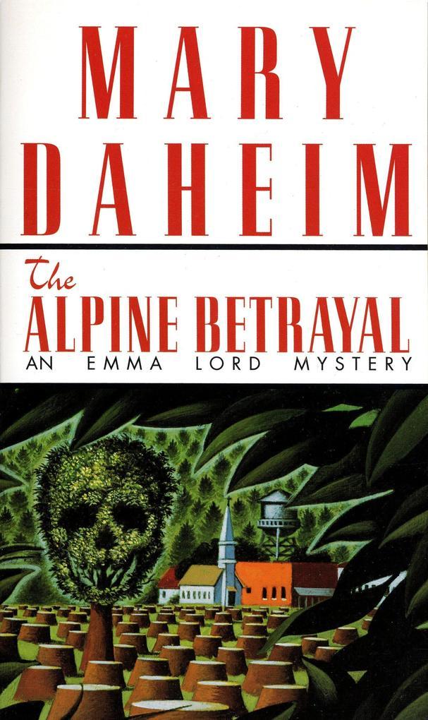 Alpine Betrayal: An Emma Lord Mystery als Taschenbuch