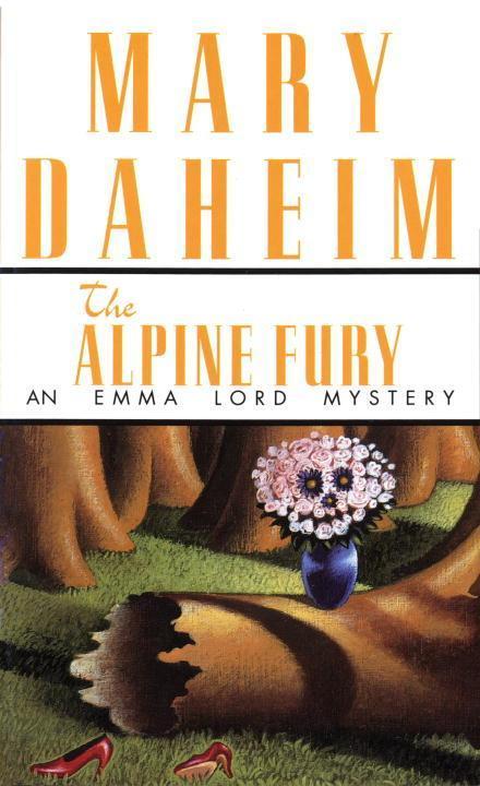 The Alpine Fury: An Emma Lord Mystery als Taschenbuch