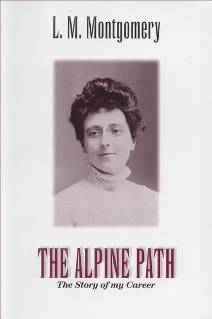 The Alpine Path: The Story of My Career als Taschenbuch
