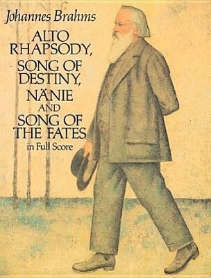 Alto Rhapsody, Song of Destiny, Nanie and Song of the Fates in Full Score als Taschenbuch