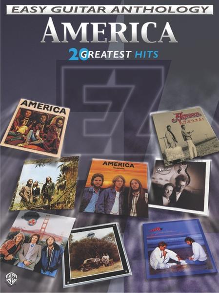 America - Easy Guitar Anthology: 20 Greatest Hits als Taschenbuch
