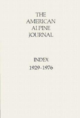 American Alpine Journal Index: 1929-1976 als Taschenbuch