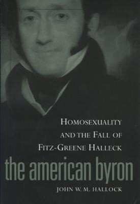 American Byron: Homosexuality & the Fall of Fitz-Greene Halleck als Taschenbuch
