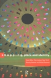 Shopping, Place and Identity als eBook Download...