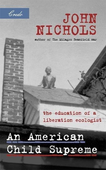 An American Child Supreme: The Education of a Liberation Ecologist als Taschenbuch