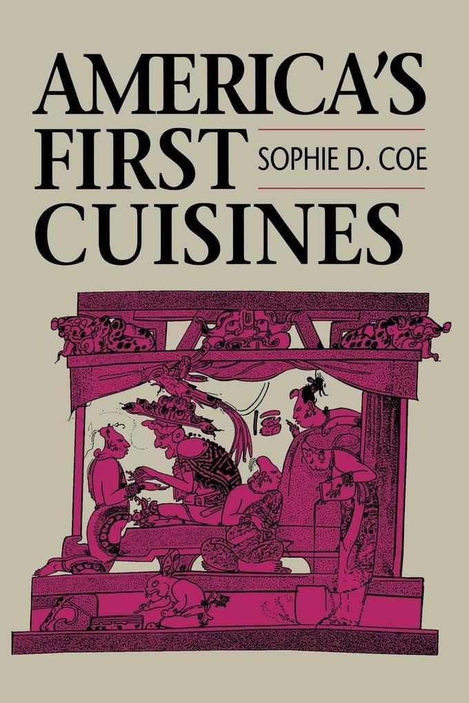 America's First Cuisines als Taschenbuch