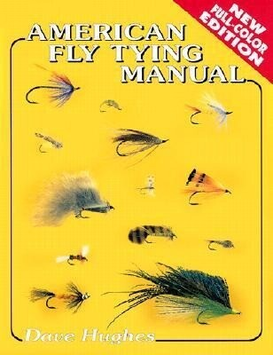 American Fly Tying Manual als Taschenbuch