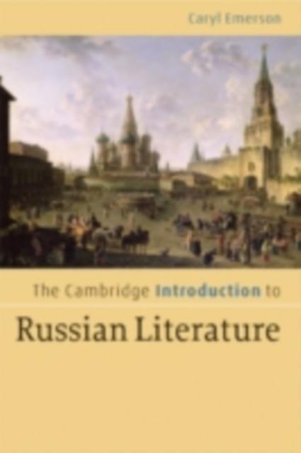 Cambridge Introduction to Russian Literature al...