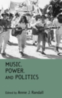 Music, Power, and Politics als eBook Download von