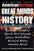 American Heritage: Great Minds of History