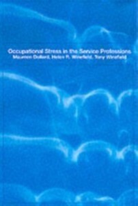 Occupational Stress in the Service Professions ...