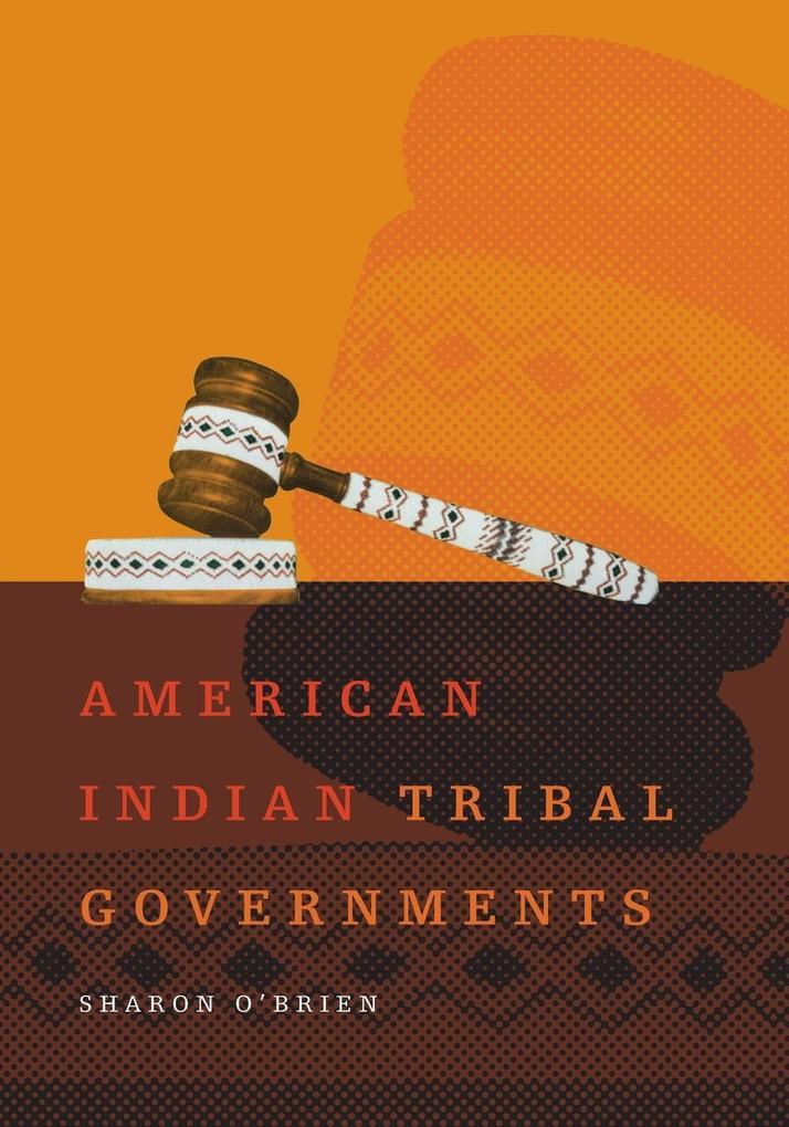 American Indian Tribal Governments als Taschenbuch