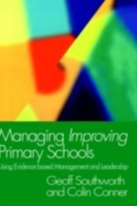 Managing Improving Primary Schools als eBook Do...