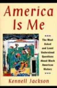 America Is Me: Most Asked and Least Understood Questions about Black American History, the als Taschenbuch