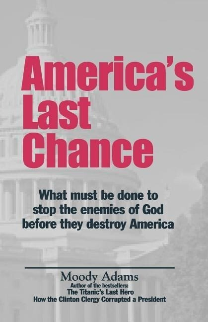 America's Last Chance: Out in the Darkness, a Nation is Sliding, Falling from God, Falling from Grace. als Taschenbuch