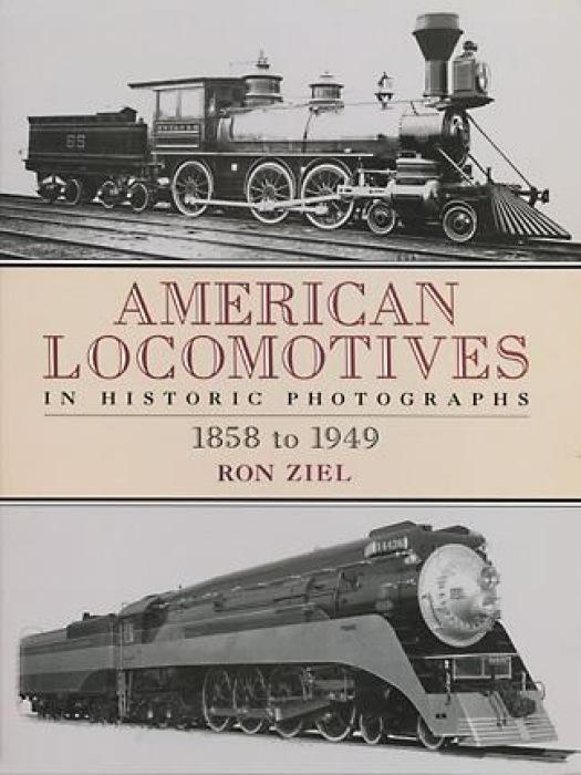 American Locomotives in Historic Photographs: 1858 to 1949 als Taschenbuch