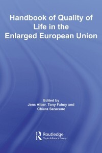 Handbook of Quality of Life in the Enlarged Eur...