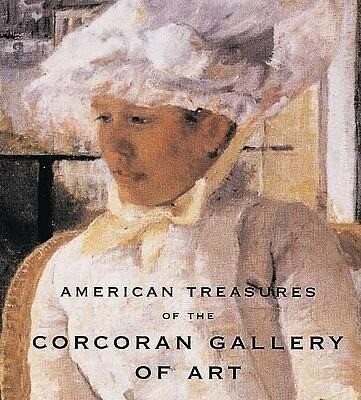American Treasures of the Corcoran Gallery of Art: The World's Most Exclusive Perfumeries als Buch