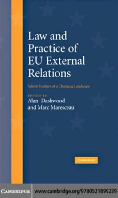 Law and Practice of EU External Relations als e...