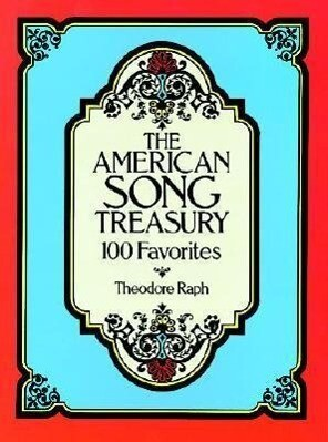 The American Song Treasury: 100 Favorites als Taschenbuch