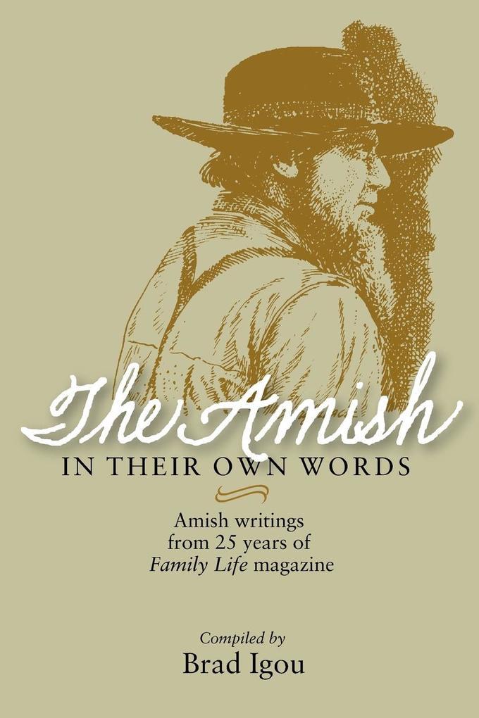 The Amish in Their Own Words als Taschenbuch