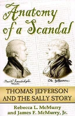 Anatomy of a Scandal: The Thomas Jefferson & the Sally Story als Taschenbuch