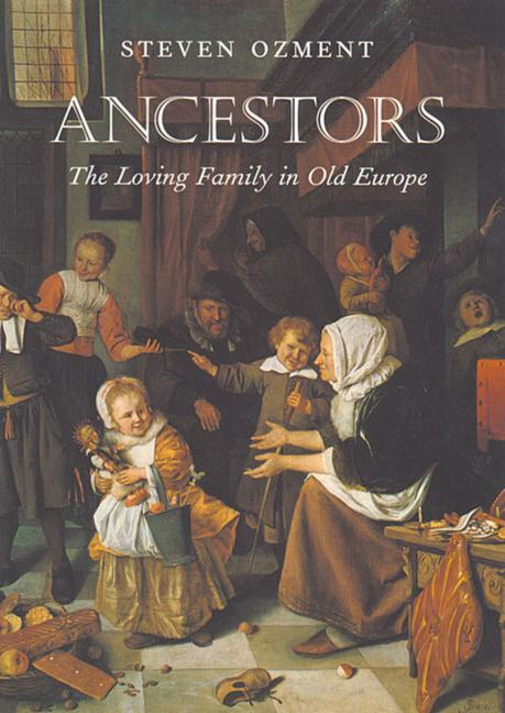 Ancestors: The Loving Family in Old Europe als Taschenbuch