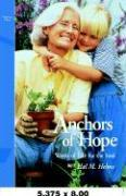 Anchors of Hope: Words of Life for the Soul, Volume One