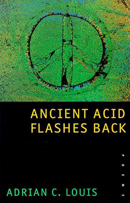 Ancient Acid Flashes Back: Poems als Taschenbuch