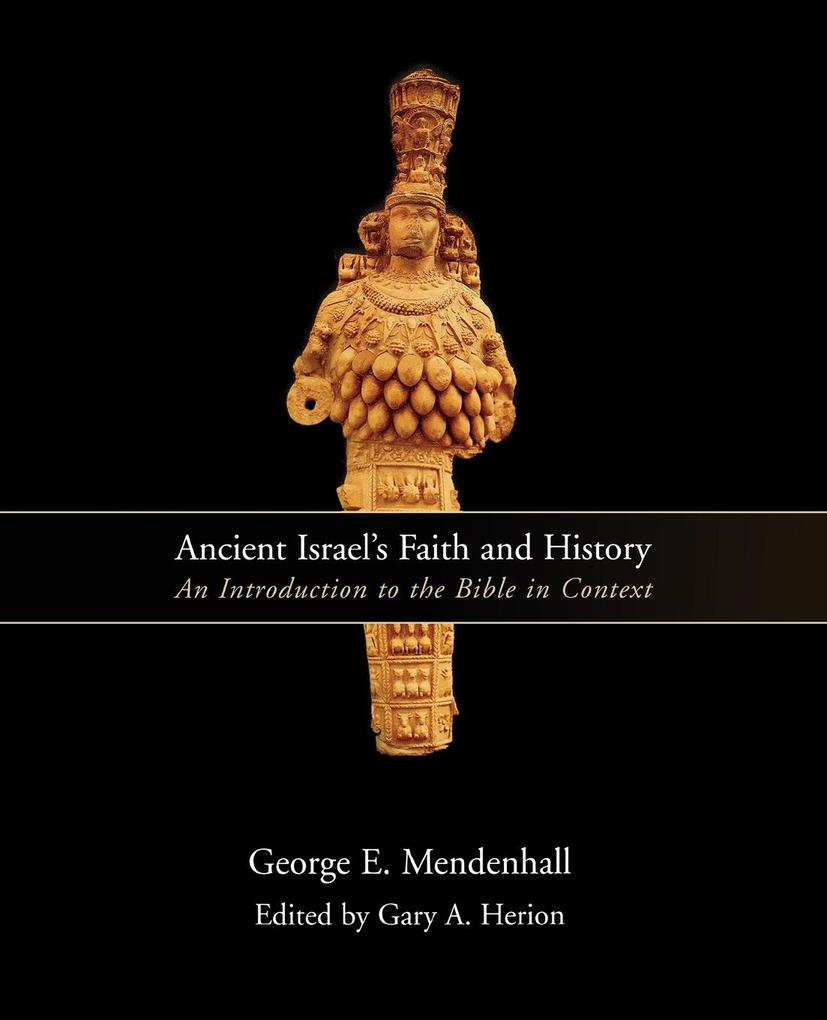 Ancient Israel's Faith and History als Taschenbuch