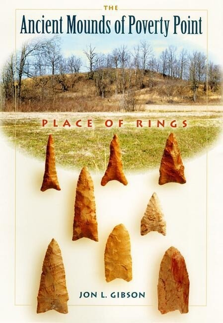 The Ancient Mounds of Poverty Point: Place of Rings als Taschenbuch